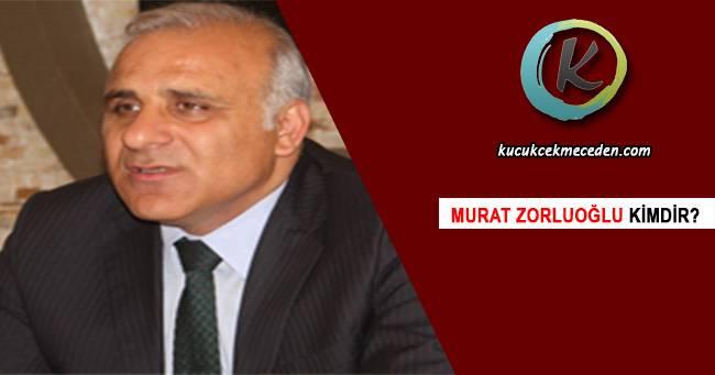 Murat Zorluoğlu kimdir
