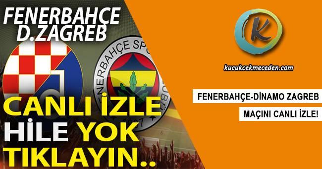Fenerbahçe Dinamo Zagreb Maçı Şifresiz Canlı İzle