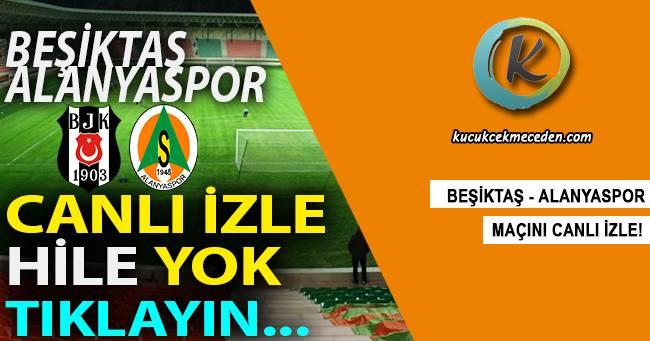 Beşiktaş Alanya Maçı Canlı