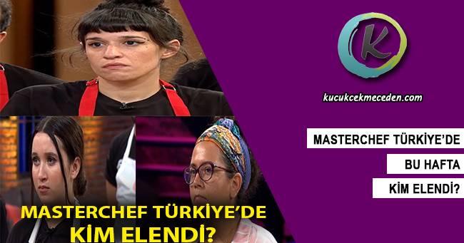 Masterchef Türkiye'de Kim Elendi