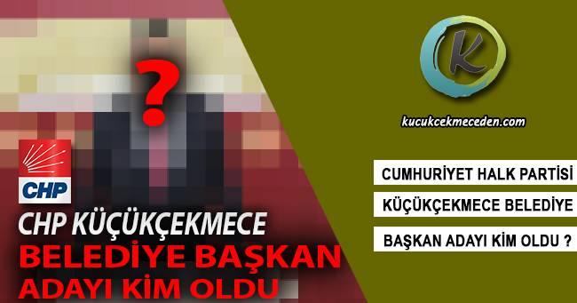 CHP Küçükçekmece Belediye Başkanı