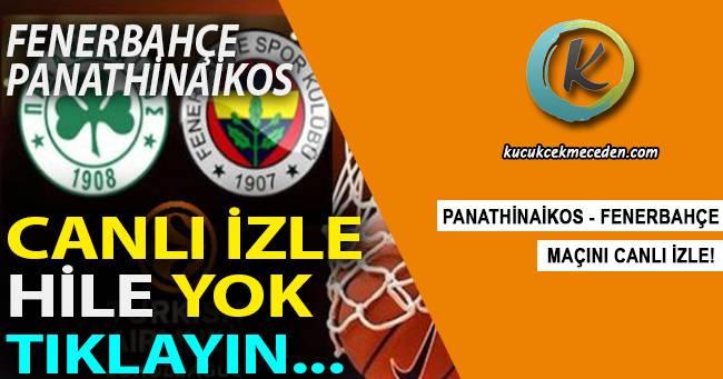 Fenerbahçe Panathinaikos Maçı Canlı