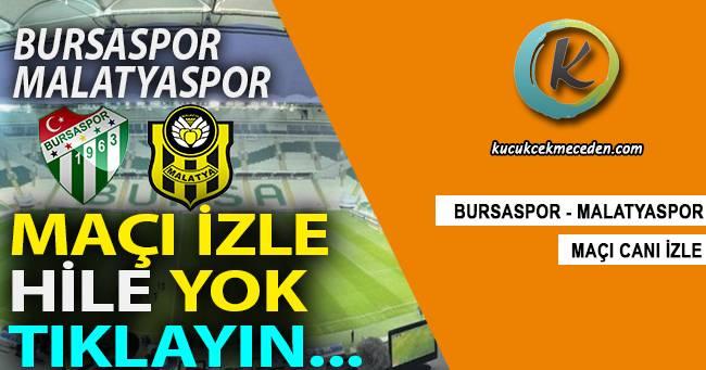 Bursaspor Malatyaspor Maçı Canlı