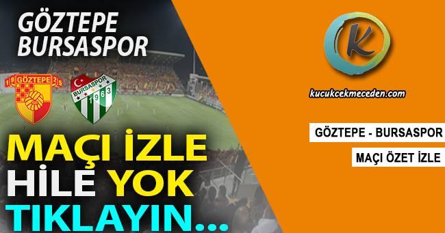 Göztepe Bursaspor Maçı Canlı