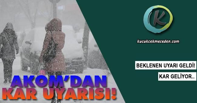 AKOM'dan İstanbul İçin Kar Uyarısı