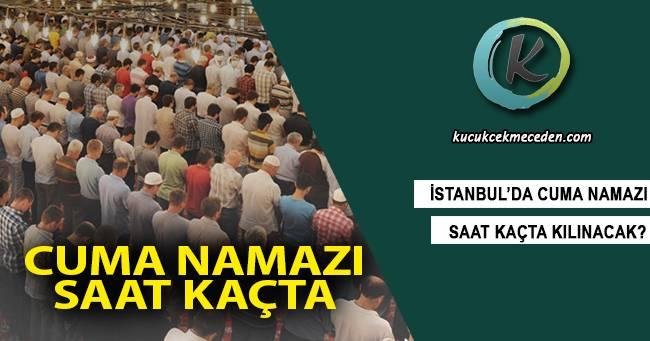 İstanbul'da Cuma Namazı Saat Kaçta