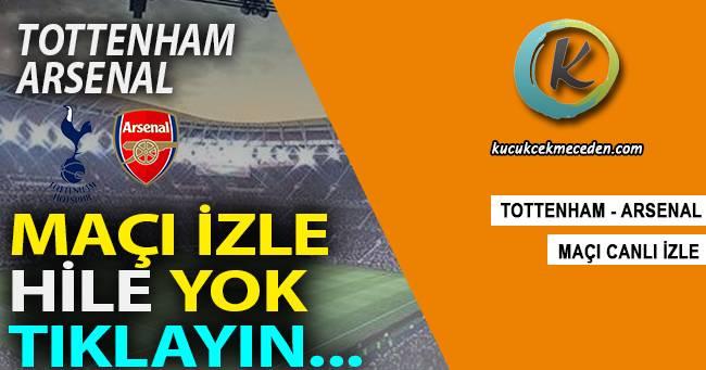Arsenal Tottenham Maçı Canlı