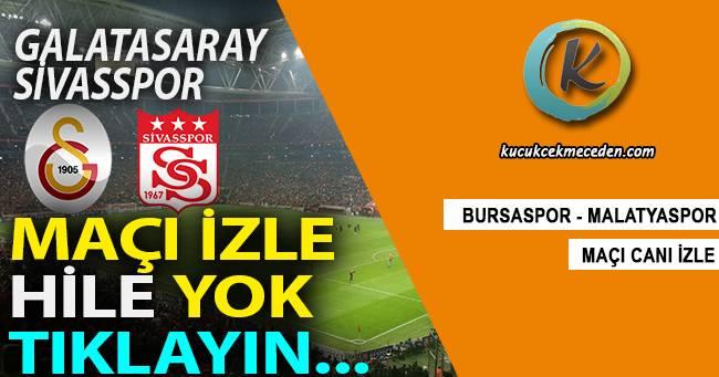 Galatasaray Sivasspor Maçı Canlı