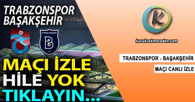 Trabzonspor Başakşehir Canlı İzle