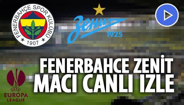 Fenerbahçe Zenit Canlı İzle