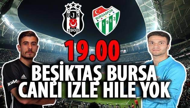 Beşiktaş Bursaspor Maçı Canlı
