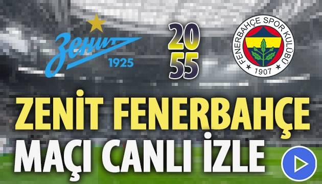 Zenit Fenerbahçe Maçı Canlı