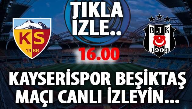 Kayserispor Beşiktaş Maçı Canlı İzle