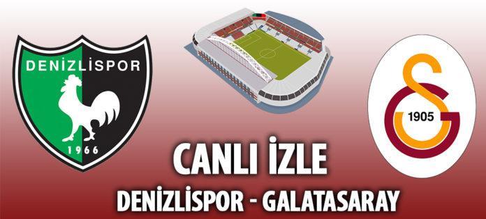Denizlispor Galatasaray canlı izle