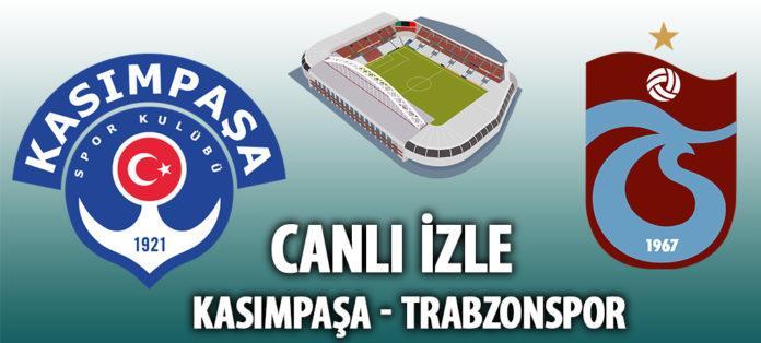 Kasımpaşa Trabzonspor şifresiz izle