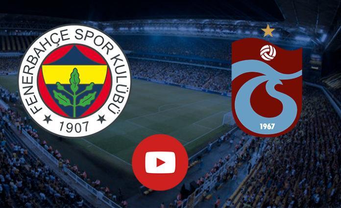 Fenerbahçe Trabzonspor canlı izle